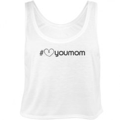 Love you mom crop tank