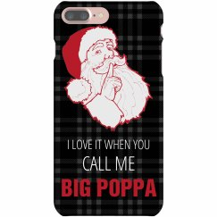 Love It When You Call Me Big Poppa