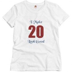 I make 20 look good