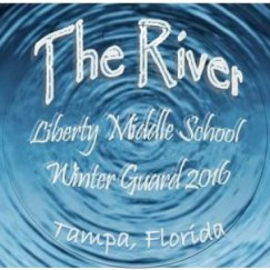 The River - Liberty Middle School - Winter Guard 2016