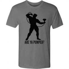 Are Ya Pumped Party Shirt