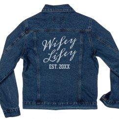 Custom Wifey Lifey Denim Jacket