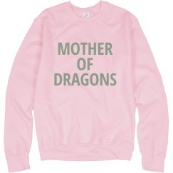 Mother of Dragons!