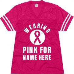 Wearing Pink For Custom Name