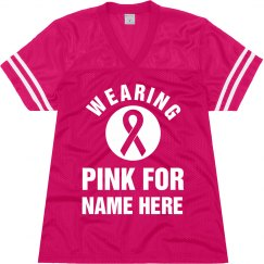 Wearing Pink For Custom Name