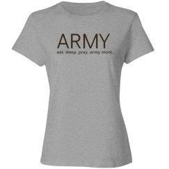 Eat sleep pray army mom
