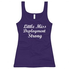 Little miss deployment strong