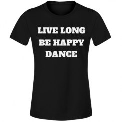 Live long, be happy