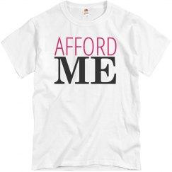 Afford me