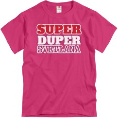 Super Duper Svetlana