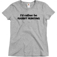 Rather be Rabbit Hunting