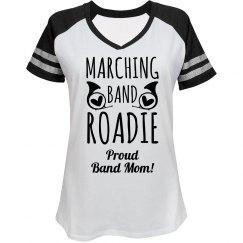 Proud Band Mom Roadie