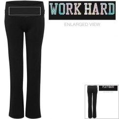work hard play hard sweatpants