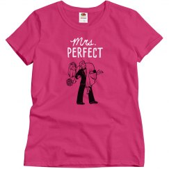Mrs. Perfect - Women's Tee