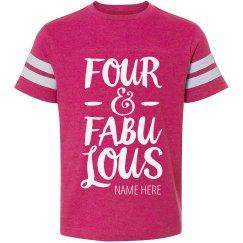 Four & Fabulous Birthday Trendy Tee