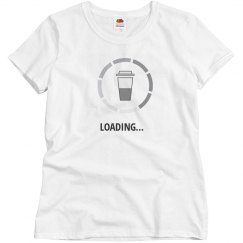 Coffee Loading Womens
