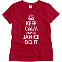 Let Janice do it