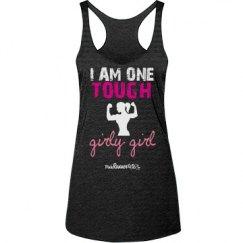 One Tough Girly - Black