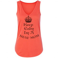 Keep Calm I'm a New Mom