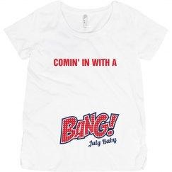 Bang July Baby