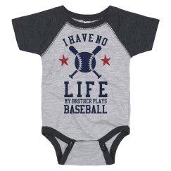 No Life Because Of Baseball