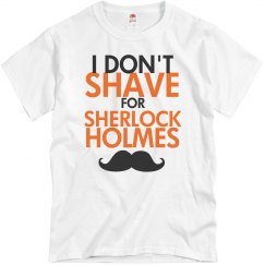 Don't Shave For Sherlock