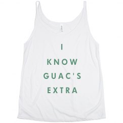 I Know Guac's Extra