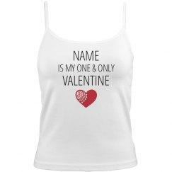 Custom One & Only Valentine
