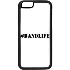 #BandLife Phone Case