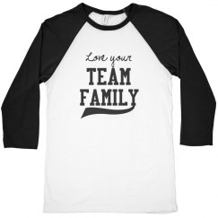 Love your team family