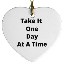 Take it one day at a time
