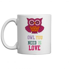 'Owl you need is love' mug