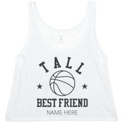 Tall Sports Best Friend