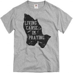 living cause im praying
