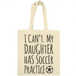 Can't, Soccer Practice Mom Bag