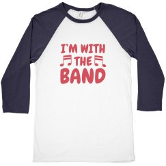 I'm with the Band