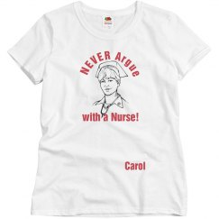 Never Argue with a Nurse