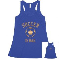 Soccer Is Bae Metallic