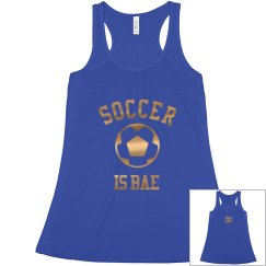 Soccer Is Bae Metallic
