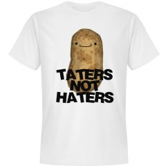 TATERS NOT HATERS