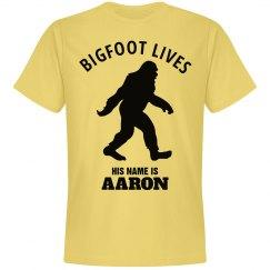 BIGFOOT LIVES. Aaron