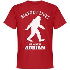 BIGFOOT LIVES. Adrian