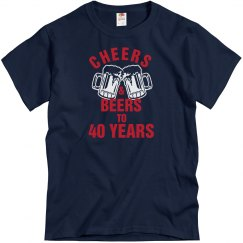 40th Birthday Cheers