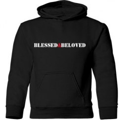 Blessed&Beloved (youth sweatshirt)