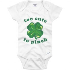 Too Cute To Pinch St. Patrick's