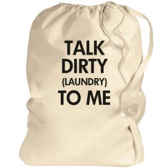 Talk Dirty Laundry To Me
