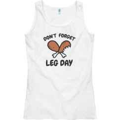 Don't Forget Leg Day Tank