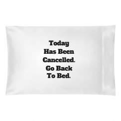 Back to bed pillowcase