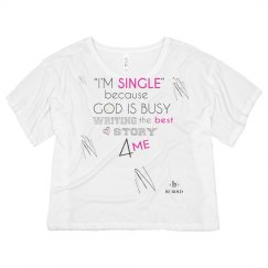 I'm single because...