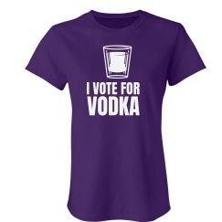 I Vote For Vodka